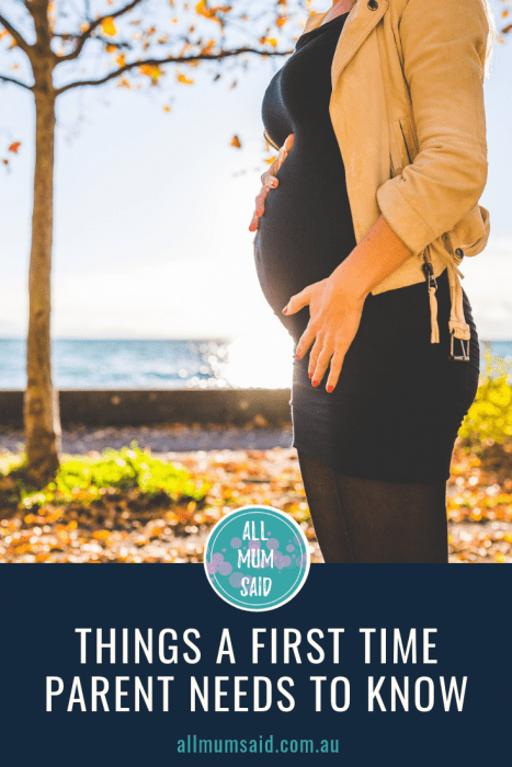 All Mum Said - Things A First Time Parent Needs To Know