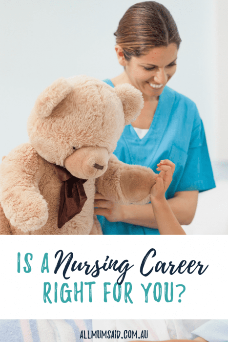 Is a nursing career right for you? CLICK HERE to take a look at some factors that could help you decide whether or not it's the right choice. #adulteducation #education #parenting #family #mumlife #momlife #career #nurse #nursing