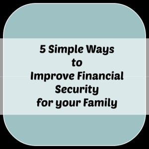 Ways to Improve Financial Security