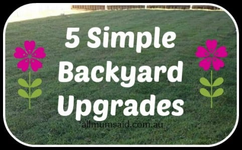 simple backyard upgrades