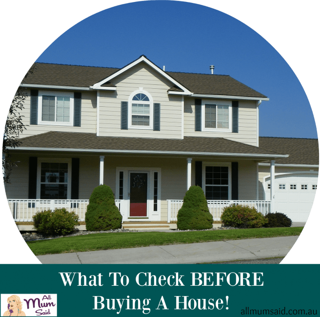 What to check before buying a house all mum said for What to do before buying a home