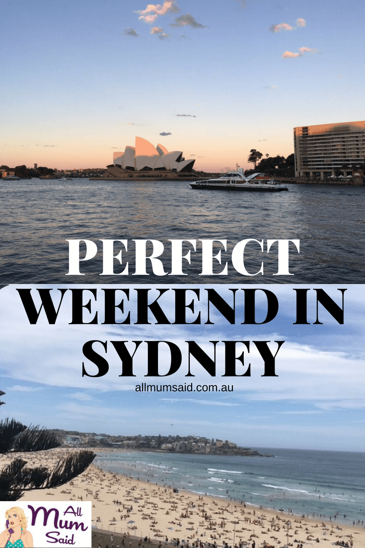 PIN IT: The Guide to the Perfect Weekend In Sydney