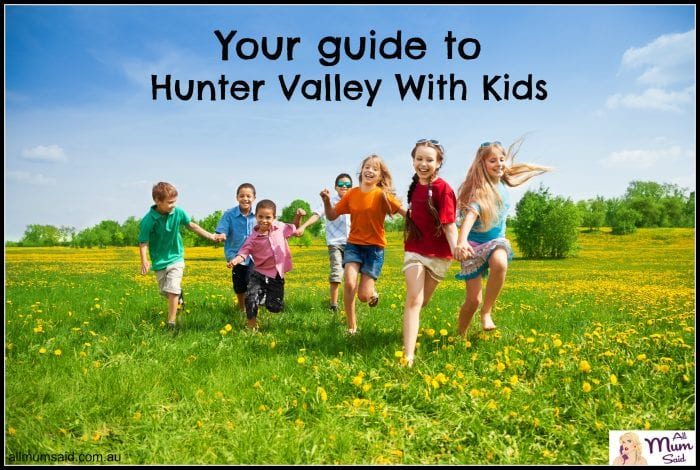 guide to Hunter Valley with kids