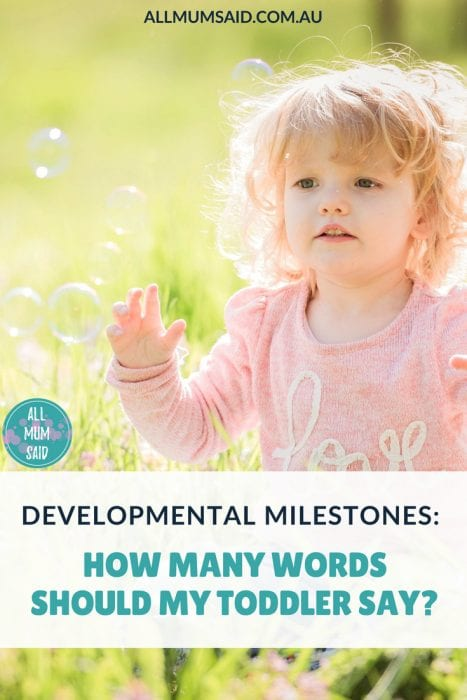 Developmental Milestones: How many words should my toddler say?