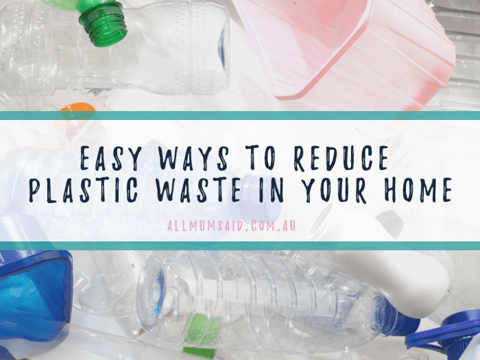ways to reduce waste in your home
