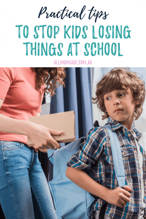 Sick of saying goodbye to hats, jumpers and water bottles? CHECK OUT these tips to stop kids losing things at school! #parenting #backtoschool #savemoney #organisation