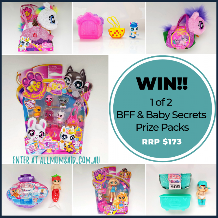 WIN - BFF and Baby Secrets collectables Prize